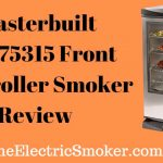 Masterbuilt 20075315 Front Controller Smoker Review 2020