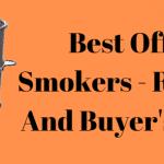 Best Offset Smokers 2020 - Reviews And Buyer's Guide